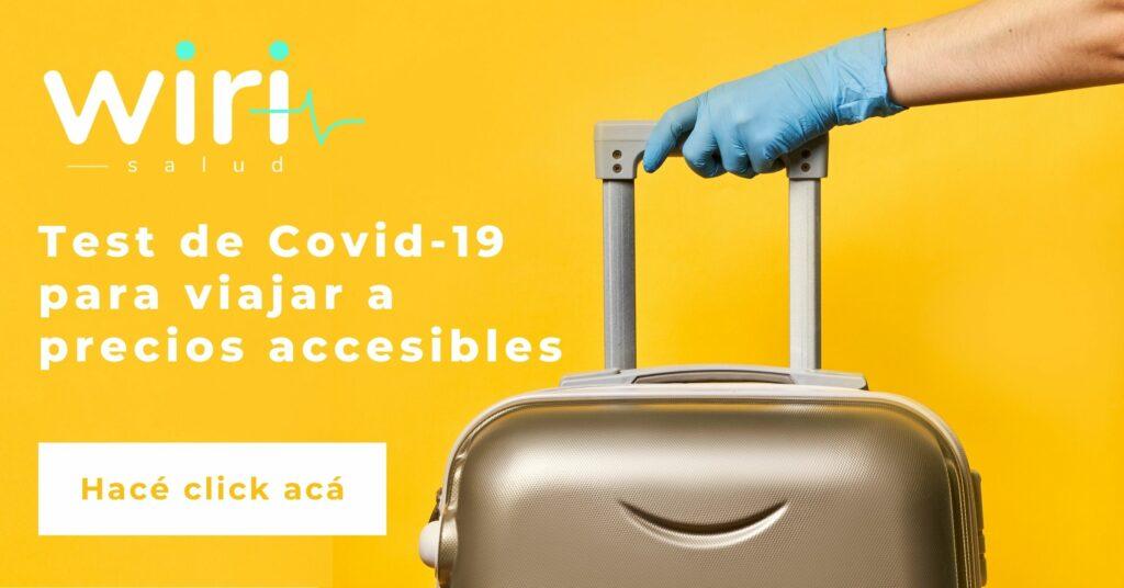 Test Covid para viajar. Restricciones y requisitos para poder viajar en Argentina: la guía definitiva de Wiri Salud.